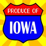 Produce Of Iowa Shield. Route 66 style traffic sign with the legend Produce Of Iowa royalty free illustration