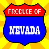 Produce Of Nevada. Route 66 style traffic sign with the legend Produce Of Nevada vector illustration