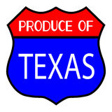 Produce Of Texas. Route 66 style traffic sign with the legend Produce Of Texas Royalty Free Stock Photography