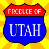 Produce Of Utah Shield. Route 66 style traffic sign with the legend Produce Of Utah stock illustration