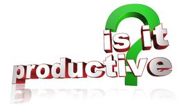Is it productive sign. An illustrated sign with the text is it productive and a question mark Stock Photos