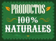 Productos 100% Naturales, 100% Natural Products spanish text - Vintage Poster. Vector illustration - eps available Stock Photo