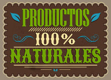 Productos 100% Naturales, 100% Natural Products spanish text. Vintage Poster, Vector illustration - eps available Stock Images
