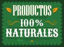 Productos 100% Naturales, spansk text för 100% naturprodukter - tappningaffisch royaltyfri illustrationer