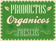 Productos organicos frescos - Fresh organic products spanish text Royalty Free Stock Images