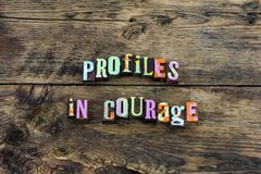 Profile courage strong protect honest typography. Letterpress courageous honesty protection profiles trust bravery integrity jfk political stock photo
