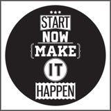 Progettazione tipografica del manifesto - inizio ora Facciala accadere Fotografia Stock