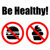 Prohibited Symbols food. Lettering Be healthy Stock Image