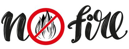 Prohibiting sign, no fire emblem, calligraphic text, hand drawn vector illustration realistic sketch Royalty Free Stock Photos