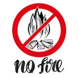 Prohibiting sign, no fire emblem, calligraphic text, hand drawn vector illustration realistic sketch Stock Images