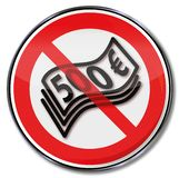 Prohibition sign for 500 euro banknotes. Prohibition sign for five-hundred euro banknotes stock illustration