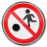 Prohibition for  soccer and ball games Stock Photography