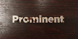 Prominent - grungy wooden headline on Maple  - 3D rendered royalty free stock image. This image can be used for an online website banner ad or a print postcard Stock Photography