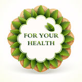 Promo sticker. For Your Health. Royalty Free Stock Photo