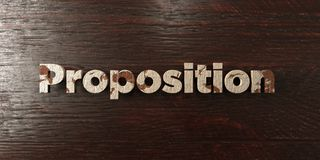 Proposition - grungy wooden headline on Maple  - 3D rendered royalty free stock image Royalty Free Stock Photos