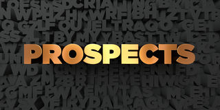 Prospects - Gold text on black background - 3D rendered royalty free stock picture Royalty Free Stock Image