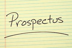 Prospectus On A Yellow Legal Pad. The word `Prospectus` underlined on a yellow legal pad Royalty Free Stock Images