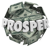 Prosper 3d Word Money Cash Ball Improve Income Earnings. Prosper word in 3d letters on a ball or sphere of money, cash or hundred dollar bills to illustrate Stock Photography
