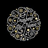Prospero Ano Nuevo Spanish Happy New Year Navidad calligraphy lettering and golden snowflake pattern on white background for greet. Ing card design. Vector Royalty Free Stock Images