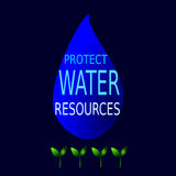 Protégez les ressources en eau Photographie stock