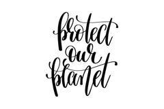 Protégez notre main de planète écrite le lettrage illustration stock