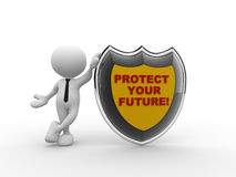 Protect your future. 3d people - man, person with shield and text protect your future Stock Photos