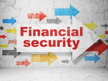 Protection concept: arrow with Financial Security on grunge wall background. Protection concept:  arrow with Financial Security on grunge textured concrete wall Stock Photography