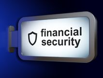 Protection concept: Financial Security and Contoured Shield on billboard background. Protection concept: Financial Security and Contoured Shield on advertising Stock Image