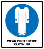 Protective safety clothing must be worn, safety overalls mandatory sign, vector illustration. Royalty Free Stock Images