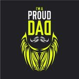 Am proud dad illustration shirt design. Am proud dad illustration for father`s day, ready for print stock illustration