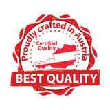 Proudly crafted in Austria. Premium Quality, because we care - stamp. Made in Austria. Premium Quality, because we care - stamp / label. Print colors used Royalty Free Stock Images