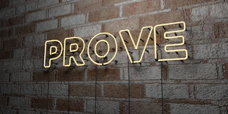 PROVE - Glowing Neon Sign on stonework wall - 3D rendered royalty free stock illustration Royalty Free Stock Images