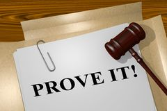 Prove It! - legal concept Royalty Free Stock Images