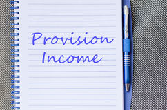 Provision income write on notebook. Provision income text concept write on notebook royalty free stock photos