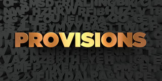 Provisions - Gold text on black background - 3D rendered royalty free stock picture Royalty Free Stock Photos