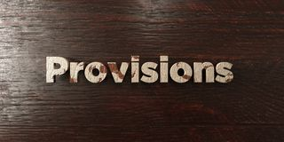 Provisions - grungy wooden headline on Maple  - 3D rendered royalty free stock image Royalty Free Stock Images
