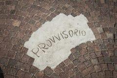 Provisory provvisorio italian pavement Royalty Free Stock Photography