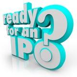 Préparez pour une question d'IPO préparent l'appel public à l'épargne initial Photo libre de droits
