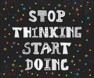Przerwa myśleć początku robić Inspiracyjna wycena Motywacyjny pos Obraz Royalty Free