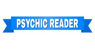 Blue Stripe with PSYCHIC READER Text. PSYCHIC READER text on a ribbon. Designed with white title and blue stripe. Vector banner with PSYCHIC READER tag stock illustration