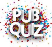 Pub quiz sign with colorful confetti. Pub quiz sign with colorful paper confetti. Vector background.r royalty free illustration