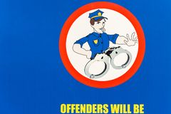 Sign OFFENDERS WILL BE HANDCUFFS Public Illustration Drawing. Public board notice sign OFFENDERS WILL BE HANDCUFFS polceman yellow words illustration drawing vector illustration