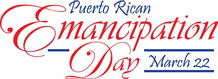 Puerto Rican Emancipation Day Banner. Puerto Rican Puerto Rico Emancipation Day March 22 Banner Flyer Poster Royalty Free Stock Image