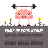 Pump up your brain vector fun illustration with place for your text. Brain with barbell. Royalty Free Stock Images