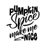 Pumpkin Spice make me Nice. vector illustration