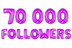 Seventy thousand followers, purple color. Purple alphabet balloons, 70K seventy thousand followers, purple number and letter balloon Stock Image