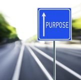 Purpose Road Sign on a Speedy Background. royalty free stock photo