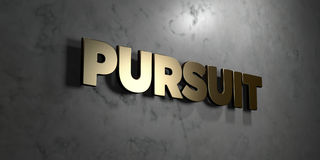 Pursuit - Gold sign mounted on glossy marble wall  - 3D rendered royalty free stock illustration. This image can be used for an online website banner ad or a Royalty Free Stock Photos