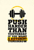 Push Harder Than Yesterday Workout and Fitness Sport Motivation Quote. Creative Vector Typography Grunge Banner. Concept With Bicep Sign Royalty Free Stock Image