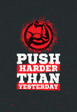 Push Harder Than Yesterday Workout and Fitness Sport Motivation Quote. Creative Vector Typography Grunge Banner Royalty Free Stock Photo